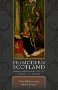 Cover for Premodern Scotland - 9780198787525