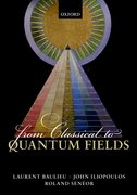 Cover for From Classical to Quantum Fields - 9780198788409