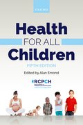 Cover for Health for all Children - 9780198788850