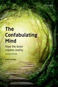 Cover for The Confabulating Mind - 9780198789680