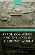 Cover for Trade, Commerce, and the State in the Roman World