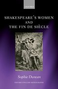 Cover for Shakespeare's Women and the Fin de Siècle - 9780198790846