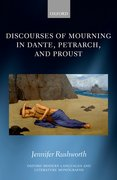 Cover for Discourses of Mourning in Dante, Petrarch, and Proust