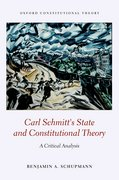 Cover for Carl Schmitt's State and Constitutional Theory - 9780198791614