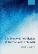 Cover for The Temporal Jurisdiction of International Tribunals - 9780198791676