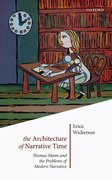 Cover for The Architecture of Narrative Time - 9780198793274