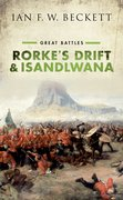 Cover for Rorke's Drift and Isandlwana - 9780198794127