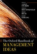 Cover for The Oxford Handbook of Management Ideas