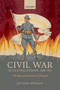 Cover for Civil War in Central Europe, 1918-1921 - 9780198794486