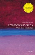 Cover for Consciousness: A Very Short Introduction