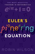 Cover for Euler's Pioneering Equation - 9780198794936