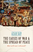 Cover for The Causes of War and the Spread of Peace - 9780198795025