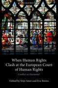 Cover for When Human Rights Clash at the European Court of Human Rights