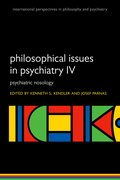 Cover for Philosophical Issues in Psychiatry IV - 9780198796022