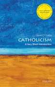 Cover for Catholicism: A Very Short Introduction - 9780198796855