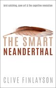Cover for The Smart Neanderthal - 9780198797524