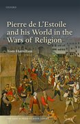 Cover for Pierre de L'Estoile and his World in the Wars of Religion - 9780198800095