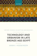 Cover for Technology and Urbanism in Late Bronze Age Egypt
