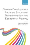Cover for Diverse Development Paths and Structural Transformation in the Escape from Poverty - 9780198803706