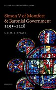 Cover for Simon V of Montfort and Baronial Government, 1195-1218