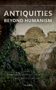 Cover for Antiquities Beyond Humanism