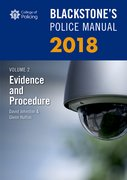 Cover for Blackstone's Police Manual Volume 2: Evidence and Procedure 2018 - 9780198806110