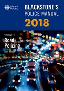 Cover for Blackstone's Police Manual Volume 3: Road Policing 2018 - 9780198806127