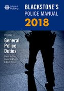 Cover for Blackstone's Police Manual Volume 4: General Police Duties 2018 - 9780198806134