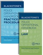 Cover for Blackstone's Police Operational Handbook 2018: Law & Practice and Procedure Pack - 9780198806165