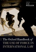 Cover for The Oxford Handbook of the Use of Force in International Law