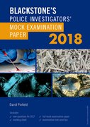 Cover for Blackstone's Police Investigators' Mock Examination Paper 2018 - 9780198806325