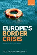 Cover for Europe's Border Crisis - 9780198806790