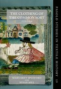 Cover for The Clothing of the Common Sort, 1570-1700