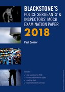 Cover for Blackstone's Police Sergeants' & Inspectors' Mock Examination Paper 2018 - 9780198807223