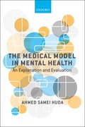 Cover for The Medical Model in Mental Health - 9780198807254
