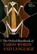 Cover for The Oxford Handbook of Taboo Words and Language