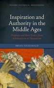 Cover for Inspiration and Authority in the Middle Ages
