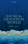 Cover for Surfing the Quantum World - 9780198808275