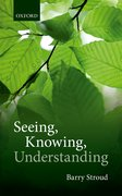 Cover for Seeing, Knowing, Understanding