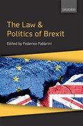 Cover for The Law & Politics of Brexit - 9780198810438
