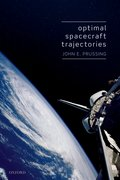 Cover for Optimal Spacecraft Trajectories - 9780198811114