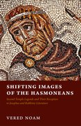 Cover for Shifting Images of the Hasmoneans