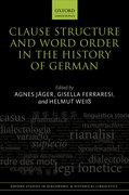 Cover for Clause Structure and Word Order in the History of German