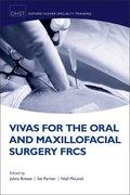 Cover for Vivas for the Oral and Maxillofacial Surgery FRCS