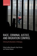 Cover for Race, Criminal Justice, and Migration Control - 9780198814887