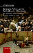 Cover for Contestants, Profiteers, and the Political Dynamics of Marketization