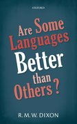 Cover for Are Some Languages Better than Others? - 9780198817833