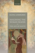 Cover for Imagining the Woman Reader in the Age of Dante