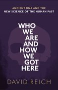 Cover for Who We Are and How We Got Here - 9780198821250