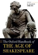Cover for The Oxford Handbook of the Age of Shakespeare